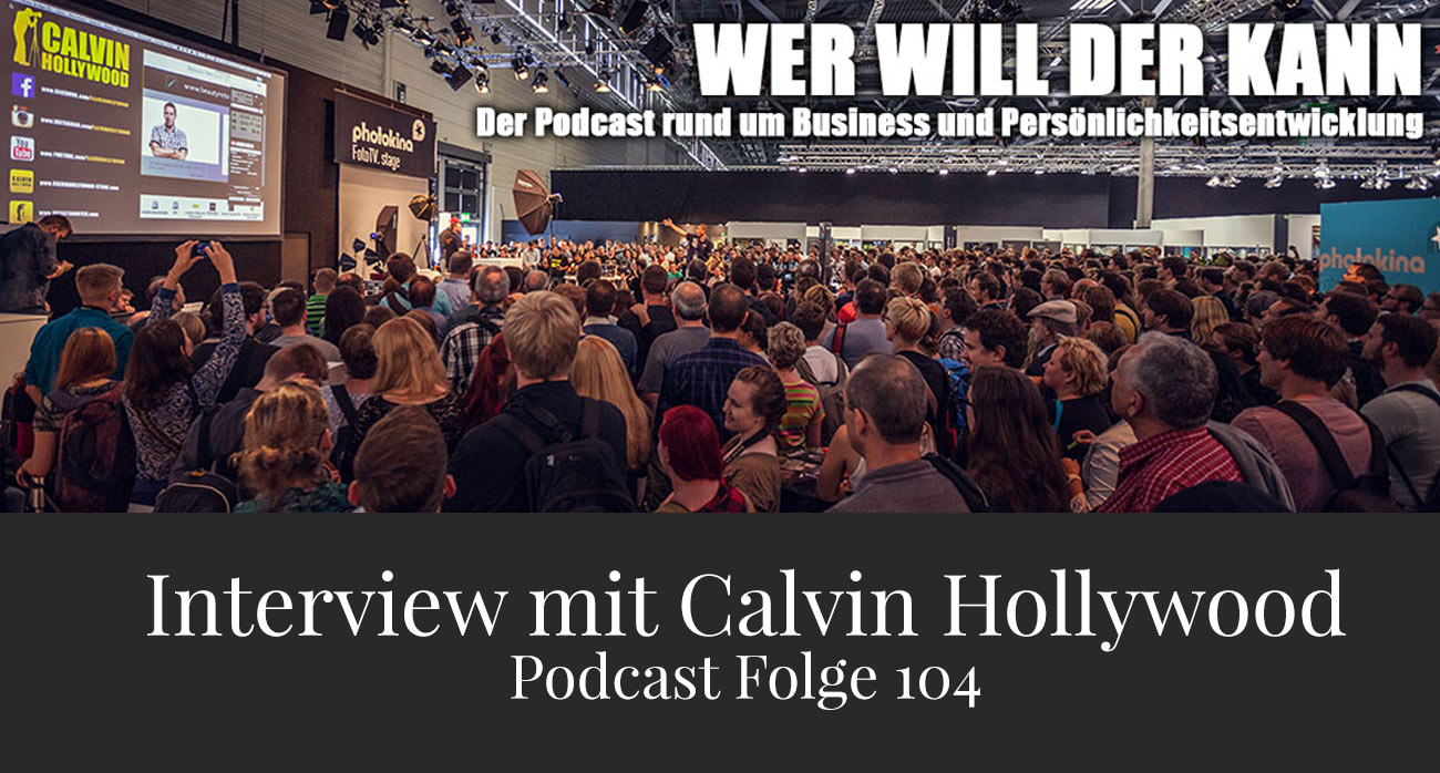 Podcast Calvin Hollywood Andreas Schwarzlmüller Frameblending